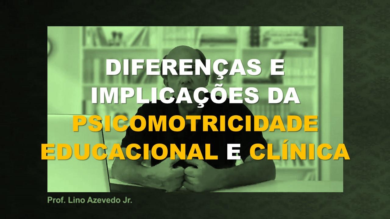 psicomotricidade educacional e clínica